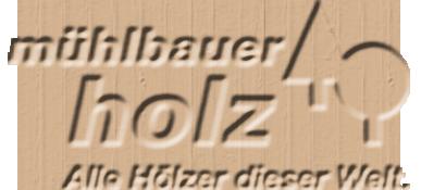 Muehlbauer Holz